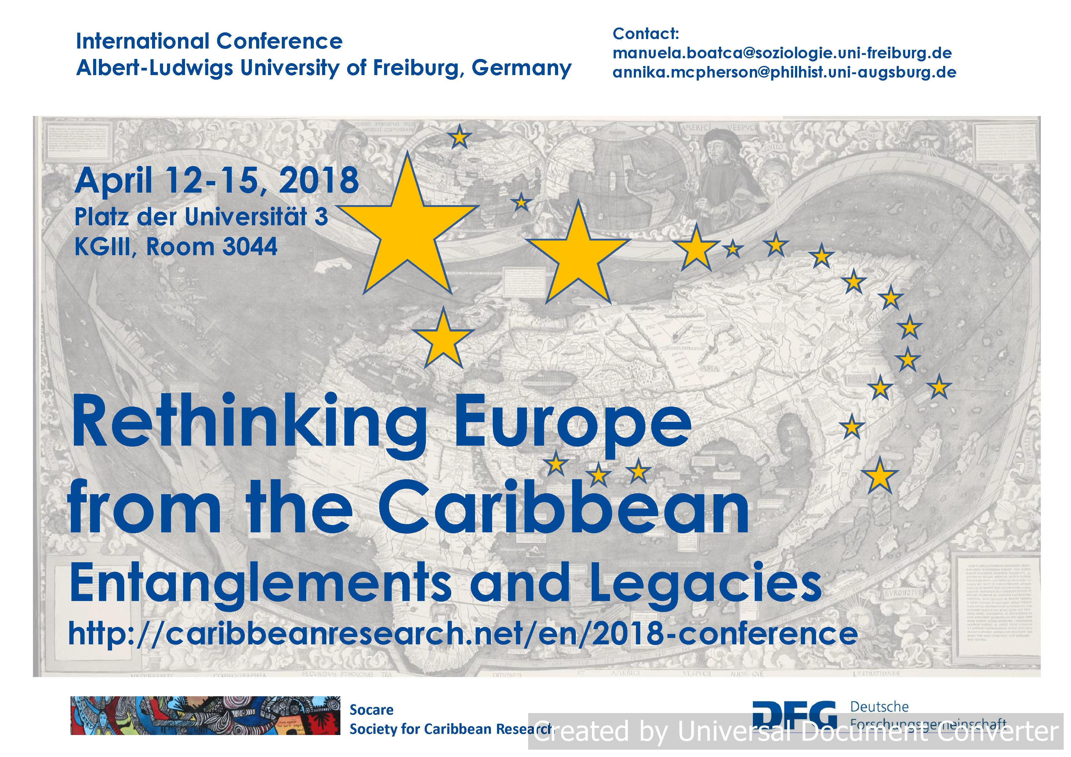 "SOCARE Congress: ""Rethinking Europe from the Carib bean: Entanglements and Legacies""  12-15 April, 2018 Albert-Ludwigs-University of Freiburg, Germany"